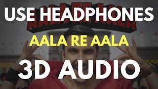 Aala Re Aala 3d Audio Virtual 3d Audio