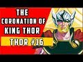 Coronation Of King Thor | Thor #16 (Finale)