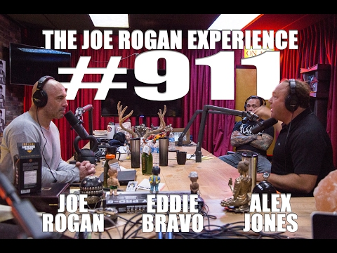 Joe Rogan Experience #911 - Alex Jones & Eddie Bravo