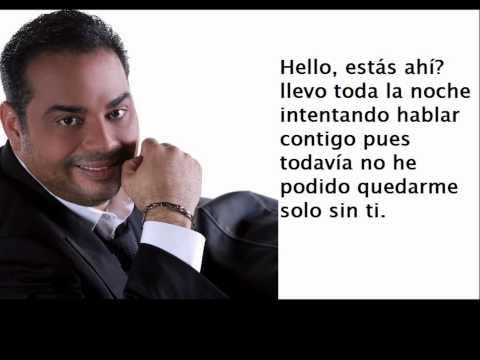 Gilberto Santa Rosa - Estas Ahi ?????????    letras