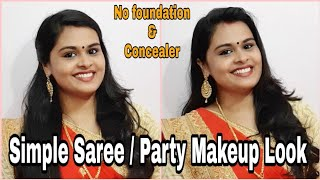 Simple Saree / Party Makeup Look _ No foundation and Concealer _ Malayalam