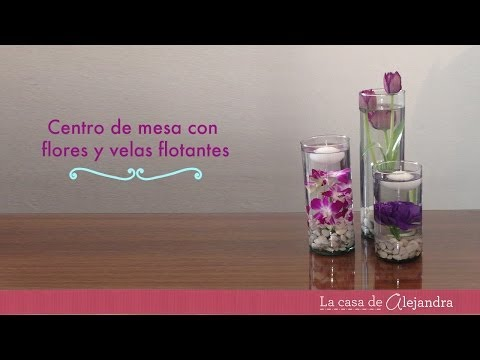 Centro de mesa con flores y velas flotantes - DIY centerpiece with flowers & floating candles