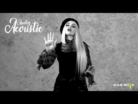 Ava Max - So Am I (Analog Acoustic) [Official Audio]