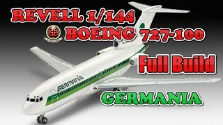 """1/144 REVELL BOEING 727-100 """"GERMANIA"""" FULL BUILD"""
