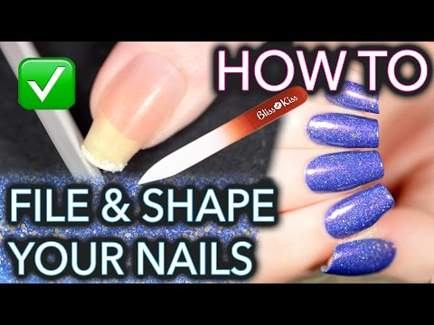 How to FILE and SHAPE your nails like a BOSS