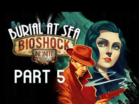Bioshock Infinite Burial at Sea DLC Gameplay Walkthrough - Episode 1 - Part 5 - Little Sister