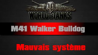 World of Tanks - M41 Walker Bulldog - Mauvais système