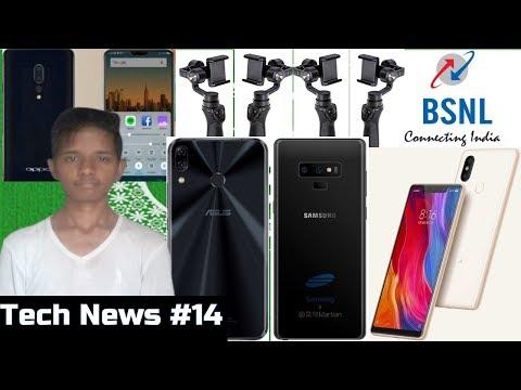 Tech News #14 - Samsung Note 9, Asus Zenfone 5Z, BSNL 786 Plan, OPPO Find X,  Mi Gimbal,  Mi 8i