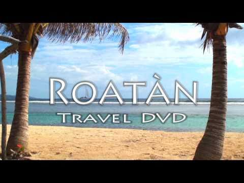 ROATAN TRAVEL DVD (HD Trailer) - Video Travel Guide for Roatán, Honduras