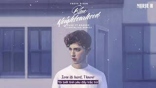 [Vietsub] Blue - Troye Sivan ft. Alex Hope