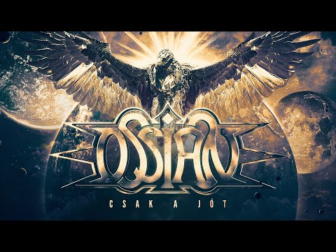 Ossian - Csak a Jót (hivatalos szöveges video / official lyric video)