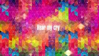 Hear My Cry (Official Lyric Video) - RiverLife Church