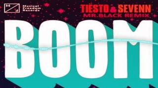 download lagu Tiësto & Sevenn - Boom Mr.black Remix gratis