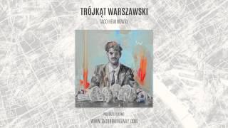 Taco Hemingway - Wszystko jedno (Trójkąt warszawski)