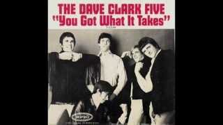 Watch Dave Clark Five You Got What It Takes video