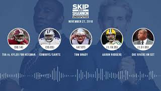 UNDISPUTED Audio Podcast (11.27.18) with Skip Bayless, Shannon Sharpe & Jenny Taft   UNDISPUTED