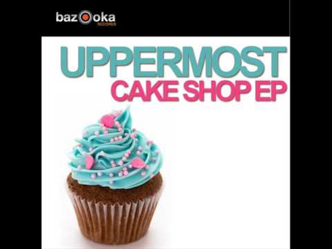 Uppermost - Cake Shop Is Dope video