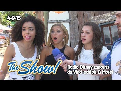 Attractions - The Show - Radio Disney concerts; da Vinci exhibit; latest news - Apr. 9, 2015