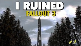 I Ruined Fallout 3 With Mods - Part 3