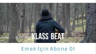 #Gitme Kal - Klass Beat - Duygusal Melankolik Beat - 2017