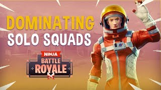 Dominating Solo Squads! - Fortnite Battle Royale Gameplay - Ninja