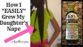 "Natural Hair - How I ""Easily"" Grew My Daughter's Nape In Less Than 2 Years - PART 2 - 2017"
