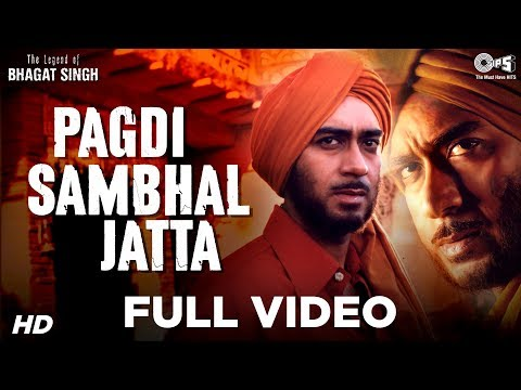 Pagdi Sambhal Jatta - The Legend Of Bhagat Singh | Ajay Devgn...