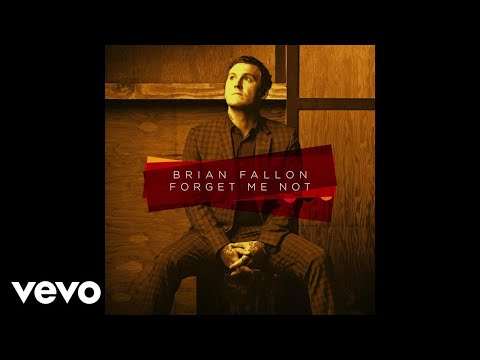 Brian Fallon - Forget Me Not (Audio)