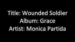 Wounded Soldier - Monica Partida