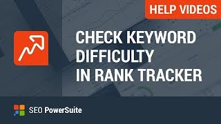 4. Check keyword difficulty with Rank Tracker
