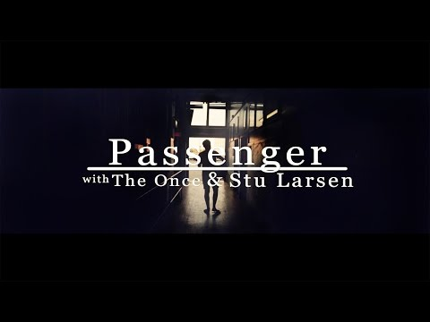 Sailing to Philadelphia - Passenger, The Once & Stu Larsen