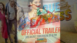 Love Express | Official Trailer | Dev | Nusrat Jahan