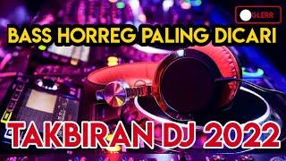 Download lagu ⭕ TAKBIRAN DJ 2021 GLER BASS MANTAB..  PALING HOREG 1 JAM NONSTOP