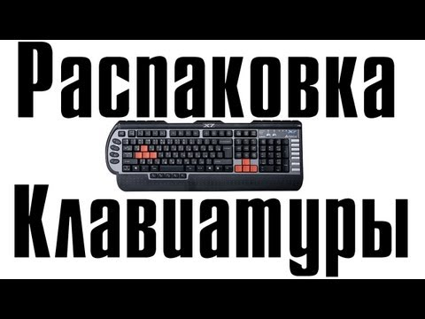 A4Tech X7 G800 Игровая клавиатура Распаковка и Обзор Gaming Keyboard Unboxing and Review