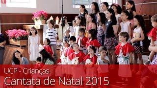 UCP - Cantata de Natal 2015