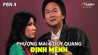 Phượng Mai & Duy Quang - Định Mệnh (Song Ngọc) PBN 4