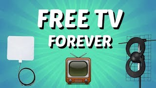 How to setup a TV Antenna (How to get Free TV Forever)