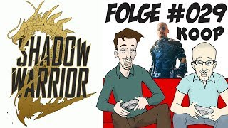 SHADOW WARRIOR 2 #029 ∴ Calamity-Stadt - Wang-In-Der-Box ∴ Let