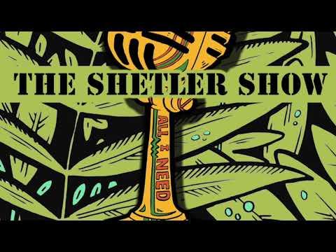 THE SHETLER SHOW - AIN REFUGE