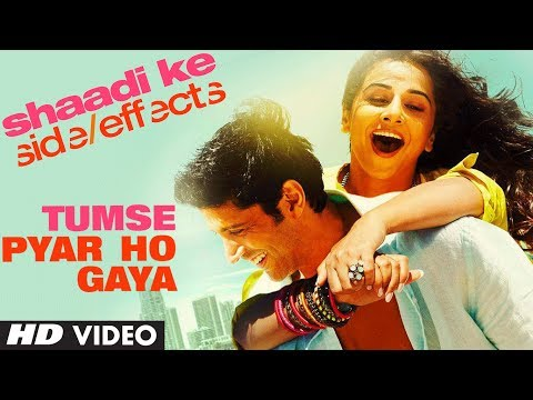 Shaadi Ke Side Effects Video Song tumse Pyar  Ho Gaya | Farhan Akhtar, Vidya Balan video