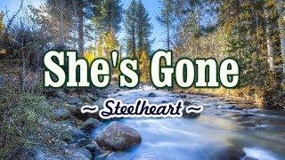 She's Gone - KARAOKE VERSION - As popularized by Steelheart