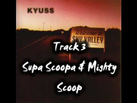 Kyuss - Mighty Scoop