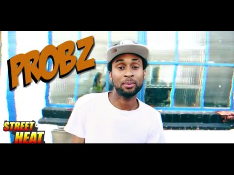 Probz - #StreetHeat Freestyle @officialprobz | Link Up TV