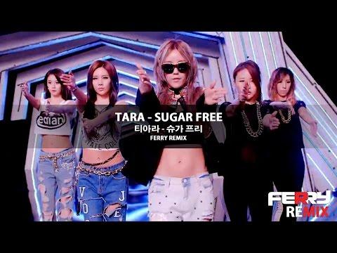 download lagu T-ara - Sugar Free Ferry Remix gratis