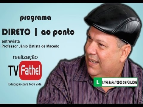 TV FATHEL - Professor Jânio Batista de Macedo