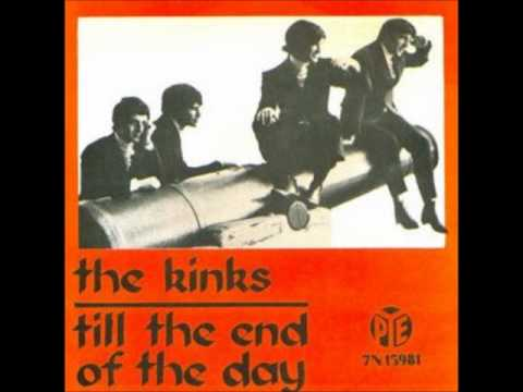 the kinks till the end of the day youtube