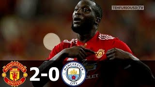 Man United vs Man City 2-0 All Goals and Highlights with English Commentary (Friendly) 2017-18 HD
