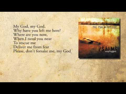 My God My God Why Psalm 22 The Psalm Project Hot Clip New