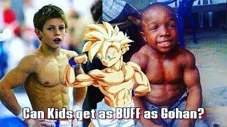 Are Gohan's Muscles Possible For Real Kids?