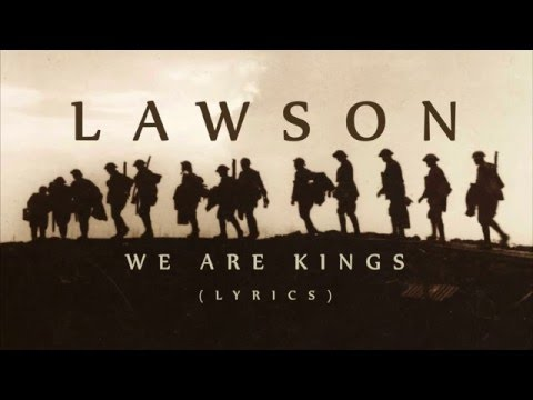 Lawson - We Are Kings